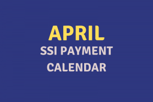 """April 2020 SSI Payment Schedule"""
