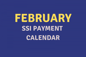 """""""February 2020 SSI Payment Schedule"""""""