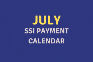 """July 2020 SSI Payment Schedule"""