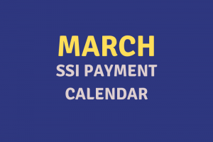 """March 2020 SSI Payment Schedule"""