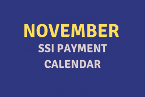 """November 2020 SSI Payment Schedule"""