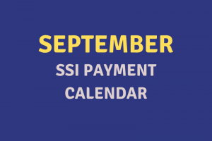 """September 2020 SSI Payment Schedule"""