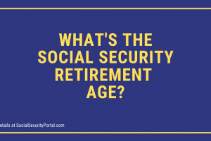 """What's my Social Security Retirement Age"""